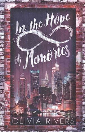 In the Hope of Memories