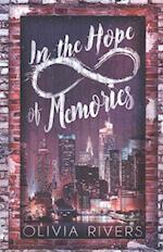 In the Hope of Memories af Olivia Rivers