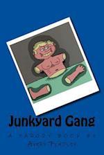 Junkyard Gang af Avery Findley