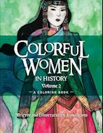 Colorful Women in History Volume 2