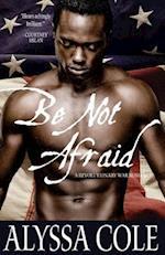 Be Not Afraid af Alyssa Cole