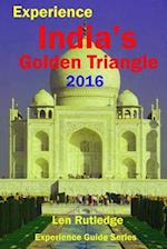 Experience India's Golden Triangle 2016