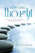 Sow One Thought