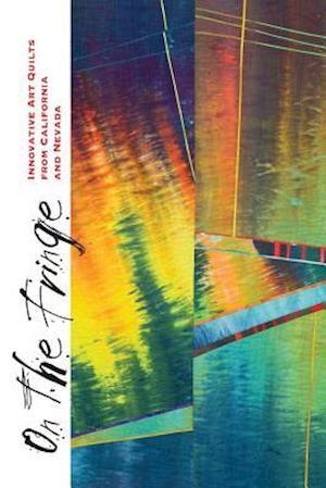 Bog, paperback On the Fringe af Studio Art Studio Art Quilt Associates