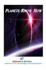 Planets Know How af MR Bibhash Choudhary, Mrs Shikha Choudhary
