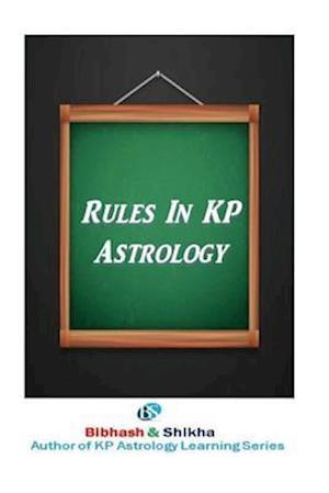 Bog, paperback Rules in Kp Astrology af MR Bibhash Choudhary, Mrs Shikha Choudhary