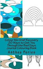 Colour Me Grief Recovery af Anthea Peries