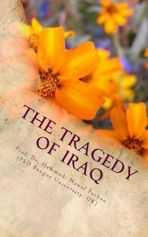 The Tragedy of Iraq