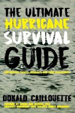 The Ultimate Hurricane Survival Guide