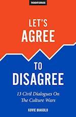 Let's Agree to Disagree