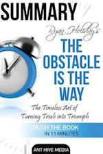 Ryan Holiday's the Obstacle Is the Way af Ant Hive Media