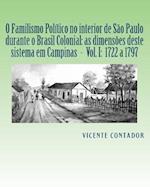 O Familismo Politico No Interior de Sao Paulo Nos Tempos Colonial E Imperial