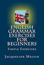 English Grammar Exercises for Beginners af Jacqueline Melvin