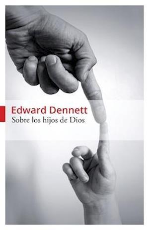 Bog, paperback Sobre Los Hijos de Dios af Edward Dennett