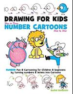 Drawing for Kids How to Draw Number Cartoons Step by Step