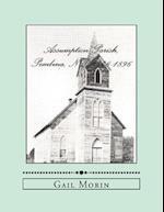 Assumption Parish, Pembina, ND 1848-1896 af Gail Morin