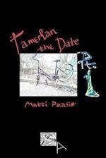 Tamerlan the Date af Matti Paasio