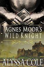Agnes Moor's Wild Knight af Alyssa Cole