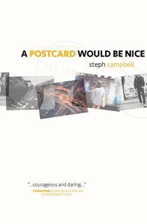 Bog, paperback A Postcard Would Be Nice af Steph Campbell