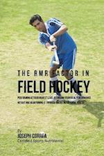 The Rmr Factor in Field Hockey