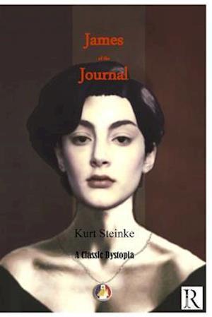Bog, paperback James of the Journal af Kurt Steinke