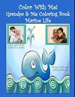 Color with Me! Grandpa & Me Coloring Book