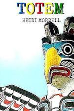 Totem af Heidi Morrell