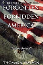 Forgotten Forbidden America_patriots Reborn
