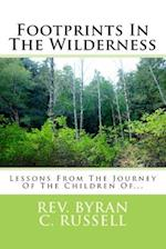 Footprints in the Wilderness af Rev Byran C. Russell