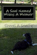 A Soul Named Missy