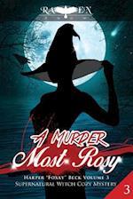 A Murder Most Rosy af Raven Snow