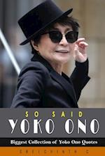 So Said Yoko Ono