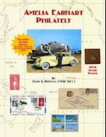Amelia Earhart Philately (Enlarged Second Edition)