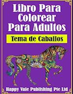 Libro Para Colorear Para Adultos af Happy Vale Publishing Pte Ltd