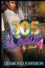 305 Lovin' 4