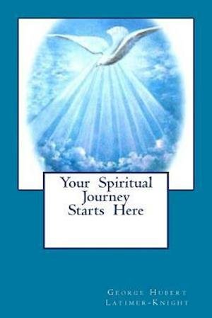Your Spiritual Journey Starts Here
