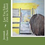 Lao Tzu Takes Zen to School