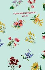 Your Mini Notebook! Vol. 37