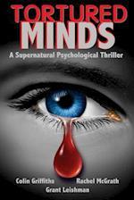 Tortured Minds af Colin Griffiths, Rachel McGrath, Grant Leishman