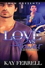 Love vs. Power