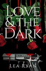 Love and the Dark af Lea Ryan