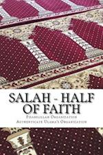 Salah - Half of Faith