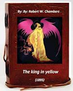 The King in Yellow (1895) by af Robert W. Chambers