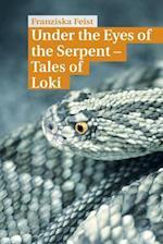 Under the Eyes of the Serpent af Franziska Feist