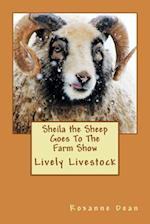 Sheila the Sheep Goes to the Farm Show