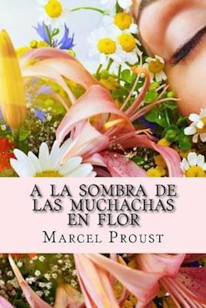 Bog, paperback a la Sombra de Las Muchachas En Flor af Marcel Proust