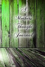 A Mother's Thought Journal