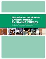 Energy-Saving Tips, Techniques and Recommendations for Owners of Manufactured (Mobile) Homes