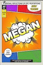 Superhero Megan