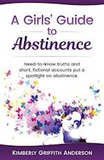 A Girls' Guide to Abstinence
